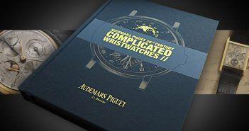 Relojes Especiales muestra el libro sobre la Historia de los Relojes Complicados del s.XX de Audemars Piguet